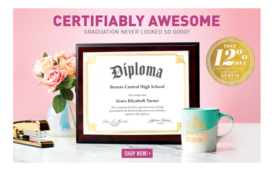 Certifiably Awesome: Graduation Never Looked So Good