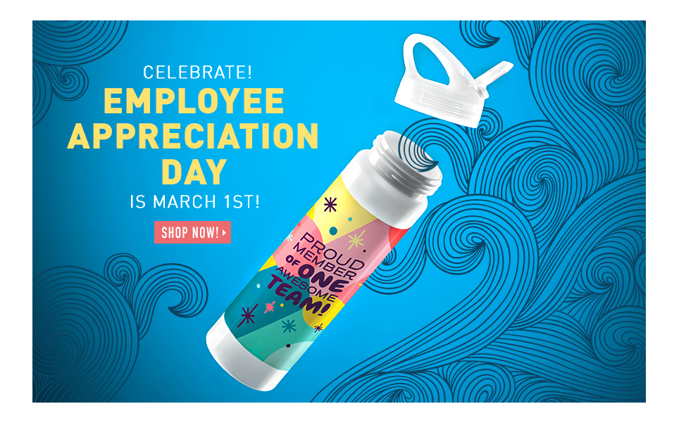 Employee Appreciation Day is March 1st