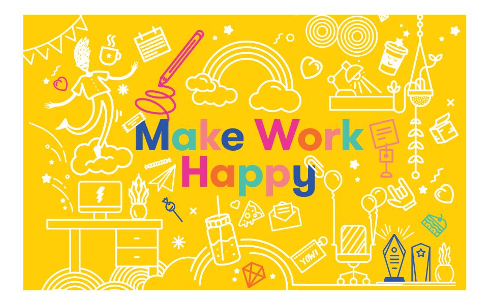 Make Work Happy