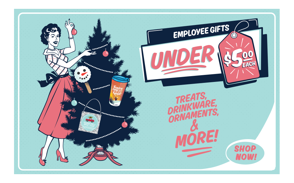 Employee Gifts Under $5.00 each!